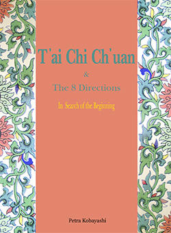 Tai Chi Chuan and the eight directions - literature on the long form